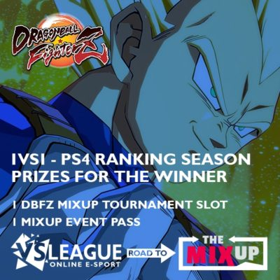VSLeague - Online e-sport - Dragon Ball FighterZ - Road to Mixup