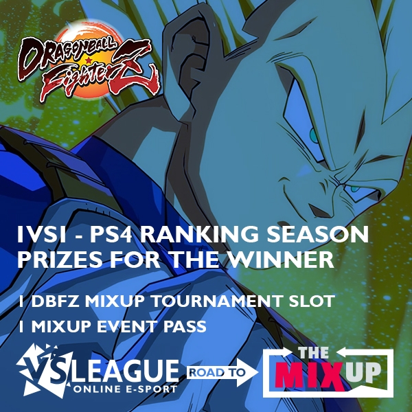 Saison de placement (1VS1 – PS4) Dragon Ball FighterZ : Road to The Mixup !