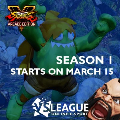 VSLeague - First Street Fighter 5 : Arcade Edition online league season 1 start