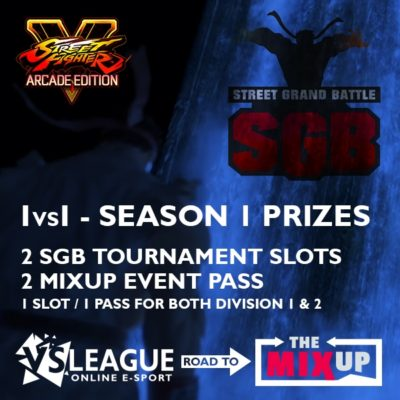 VSLeague - Online e-sport - Street Fighter 5 season 1 prizes - Road to Mixup