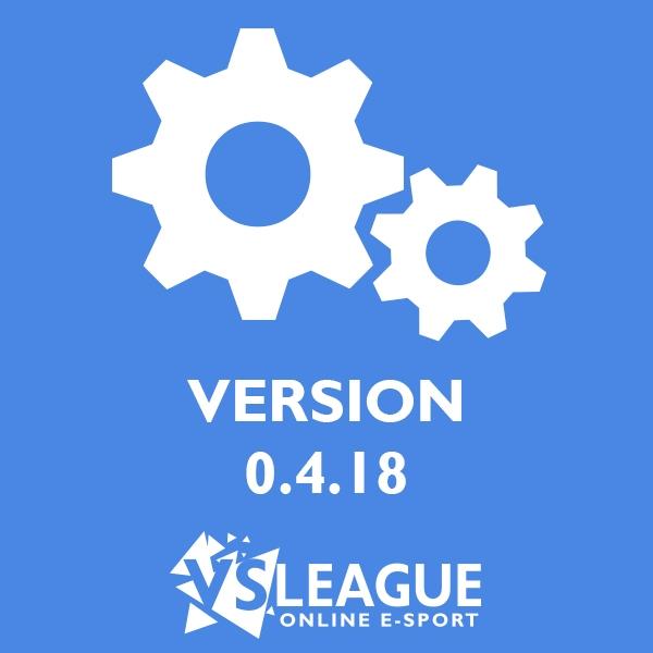 VSLeague - Version 0.4.18 Changelog