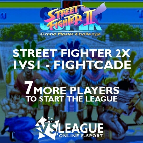 VSLeague - Street Fighter 2X - 7 more players required to start the league