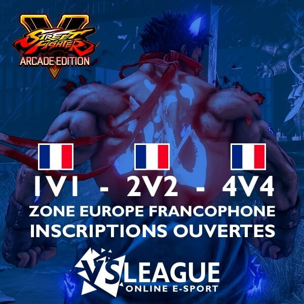 VSLeague - Street Fighter 5 - Ouverture league zone europe francophone